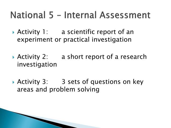 National 5 – Internal Assessment