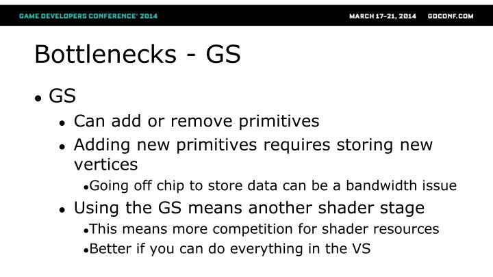 Bottlenecks - GS