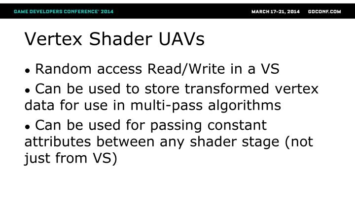 Vertex Shader UAVs