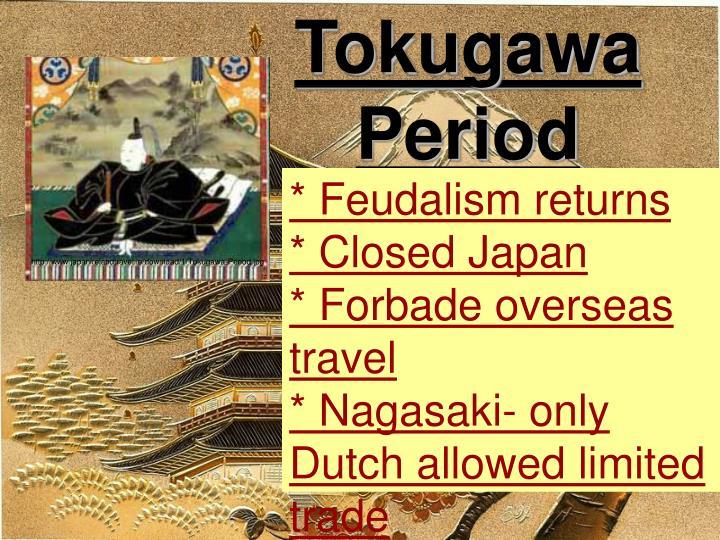 Tokugawa Period