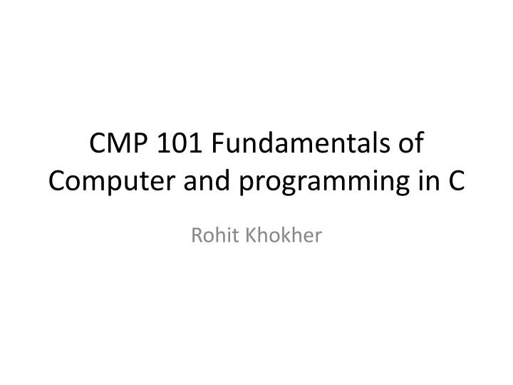 Some Important Fundamentals of Computer Programming Language