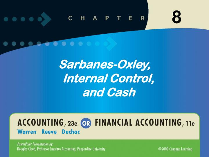 Sarbanes oxley internal control and cash