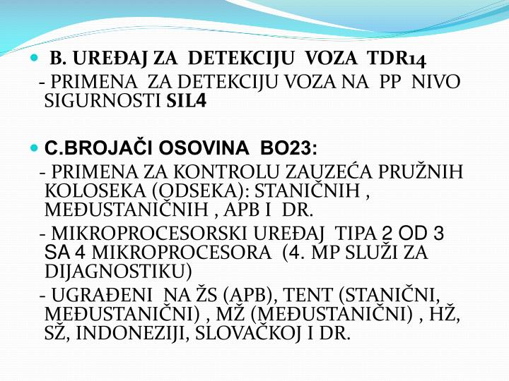 B. UREĐAJ ZA  DETEKCIJU  VOZA  TDR14