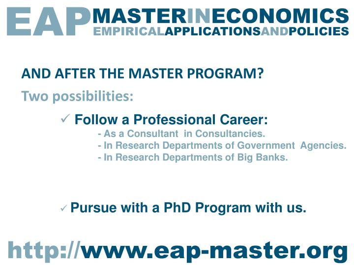 AND AFTER THE MASTER PROGRAM?