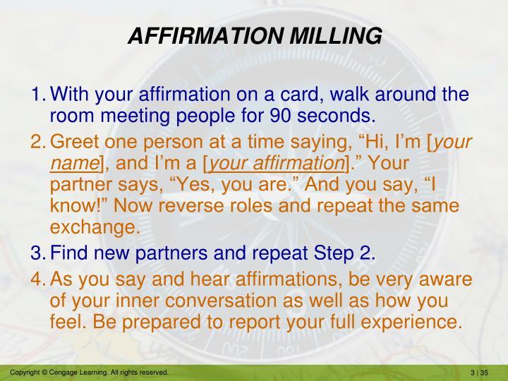 AFFIRMATION MILLING