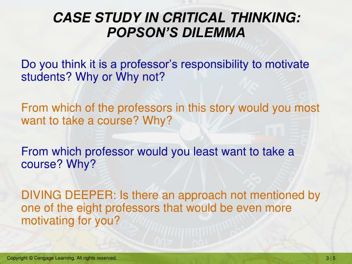 CASE STUDY IN CRITICAL THINKING: POPSON'S DILEMMA