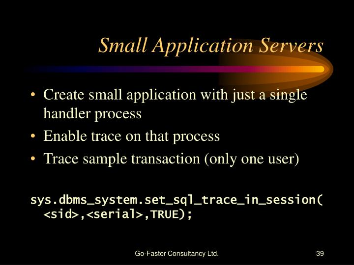 Small Application Servers