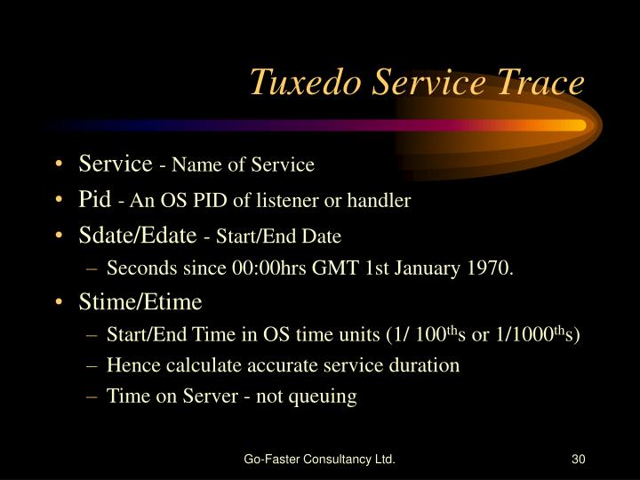 Tuxedo Service Trace