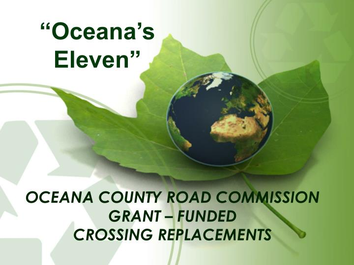 oceana county road commission grant funded crossing replacements