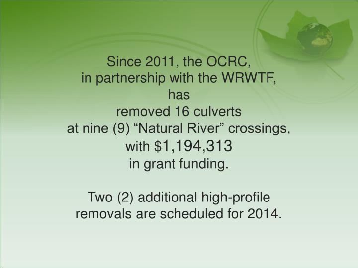 Since 2011, the OCRC,