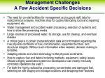 management challenges a few accident specific decisions