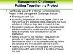management challenges putting together the project