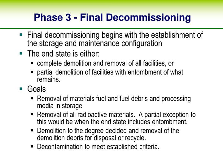Phase 3 - Final Decommissioning
