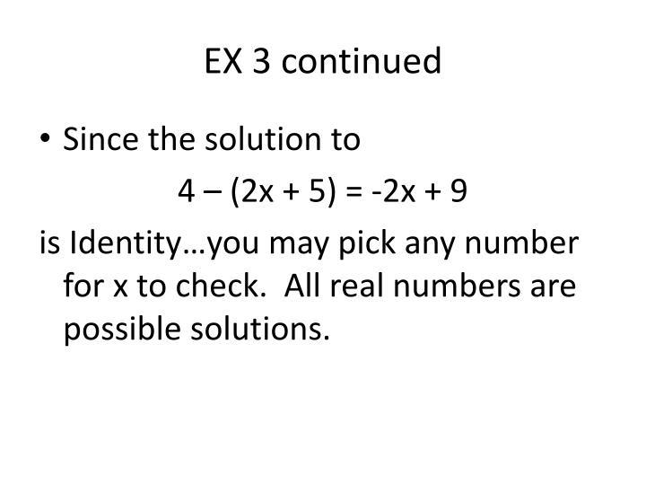 EX 3 continued
