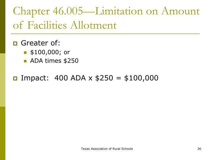 Chapter 46.005—Limitation on Amount of Facilities Allotment