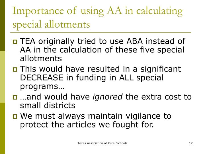 Importance of using AA in calculating special allotments