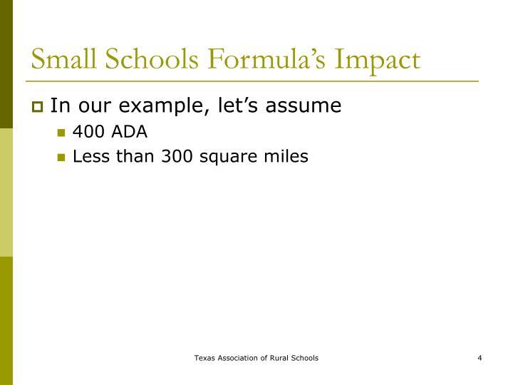 Small Schools Formula's Impact