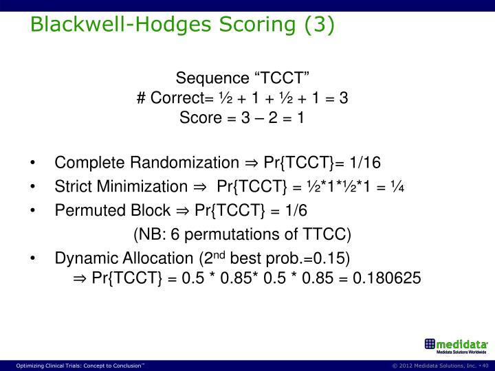 Blackwell-Hodges Scoring (3)