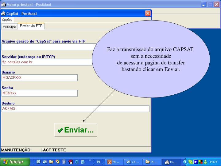 Faz a transmissão do arquivo CAPSAT
