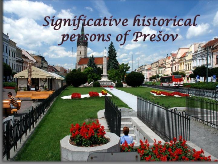 Significative historical persons of pre ov