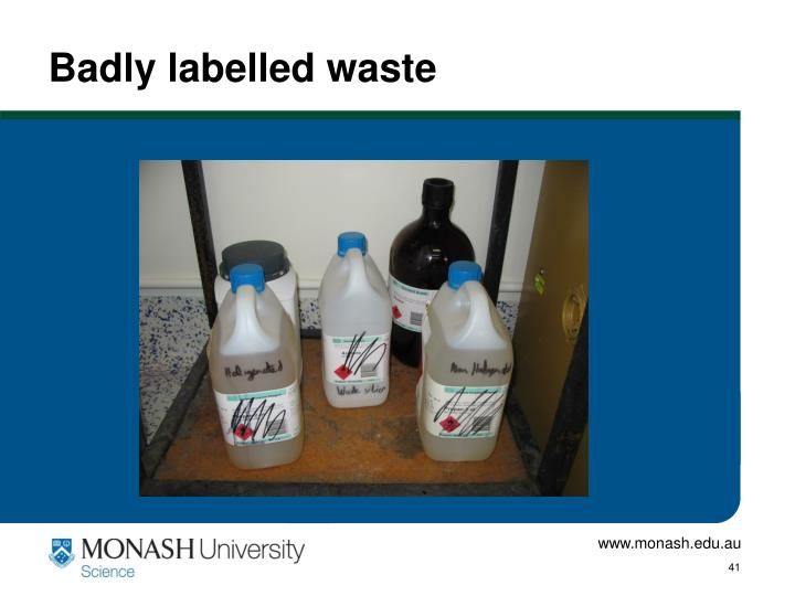 Badly labelled waste