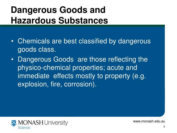 Dangerous Goods and