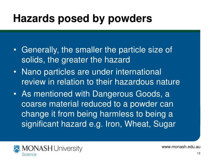 Hazards posed by powders