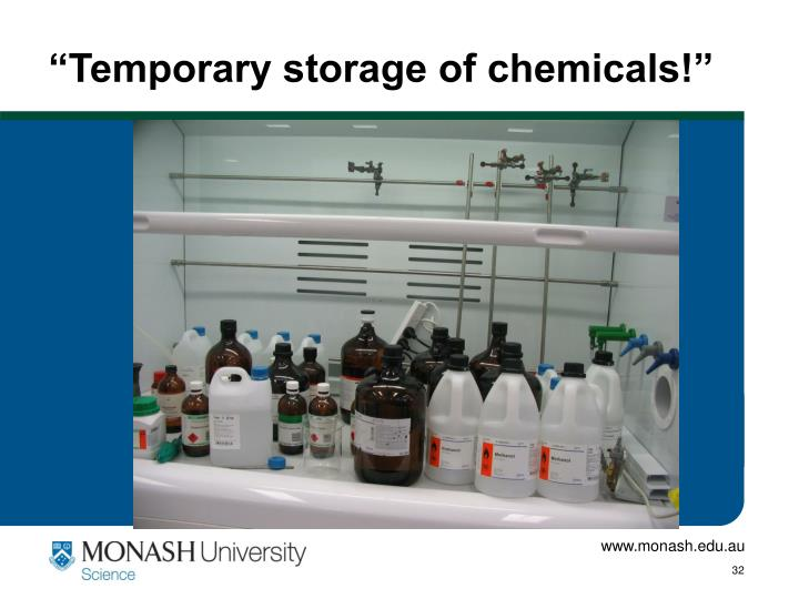 """Temporary storage of chemicals!"""