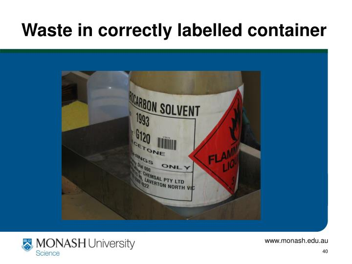 Waste in correctly labelled container