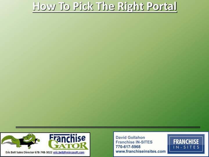 How To Pick The Right Portal