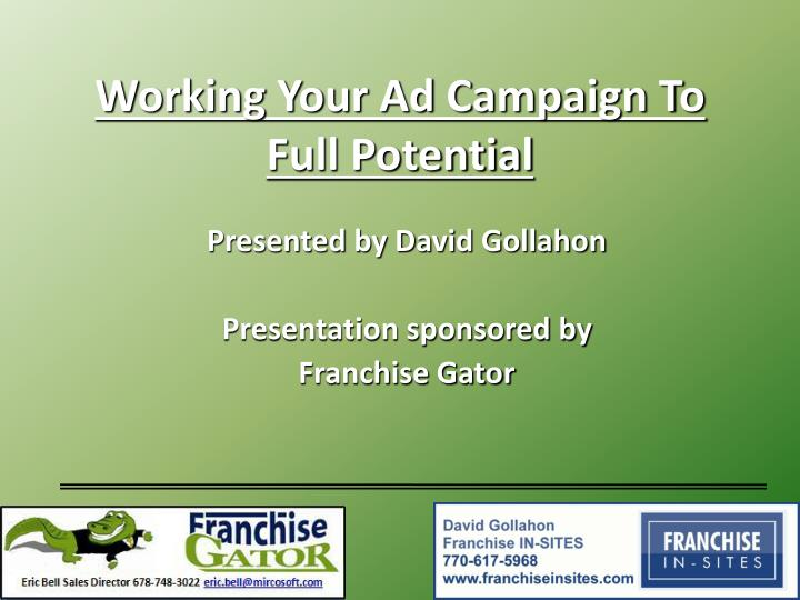 Working your ad campaign to full potential