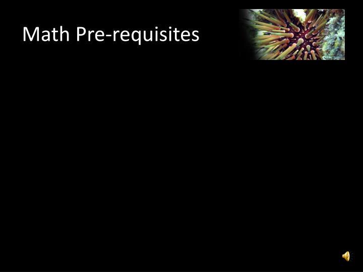 Math Pre-requisites