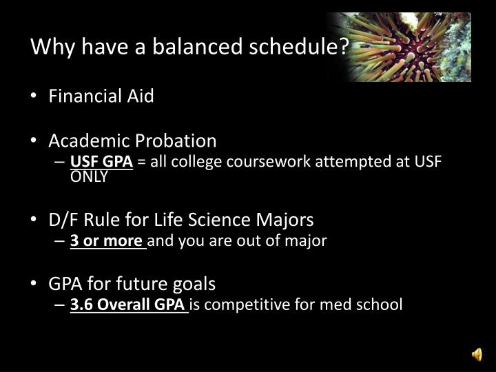Why have a balanced schedule?