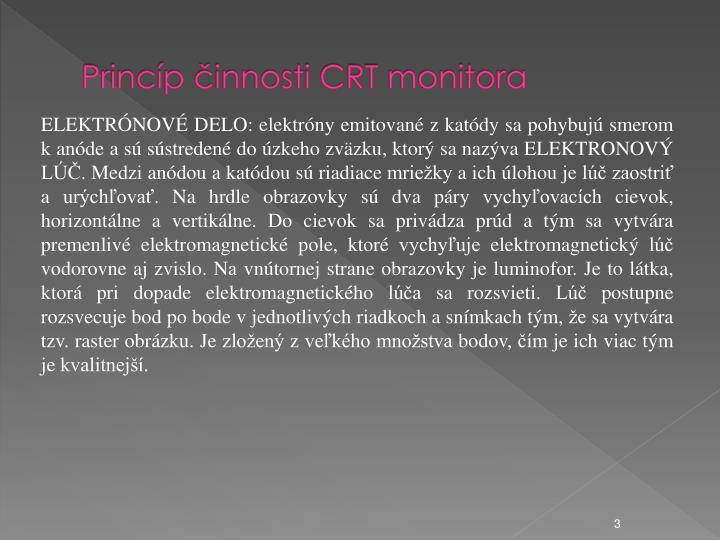 Princíp činnosti CRT monitora