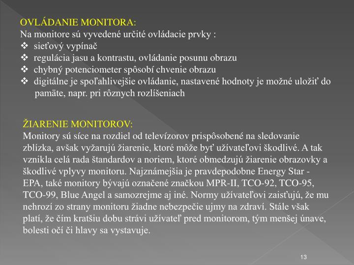 OVLDANIE MONITORA:
