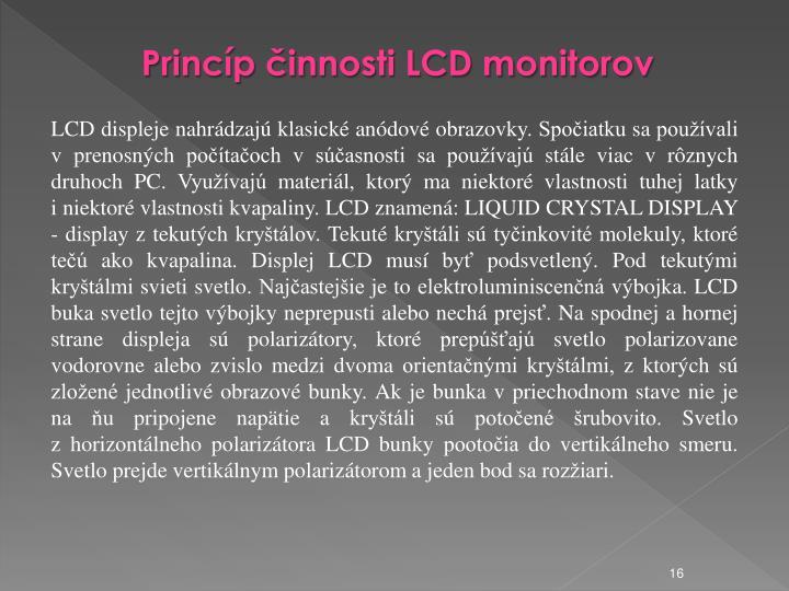 Princíp činnosti LCD monitorov