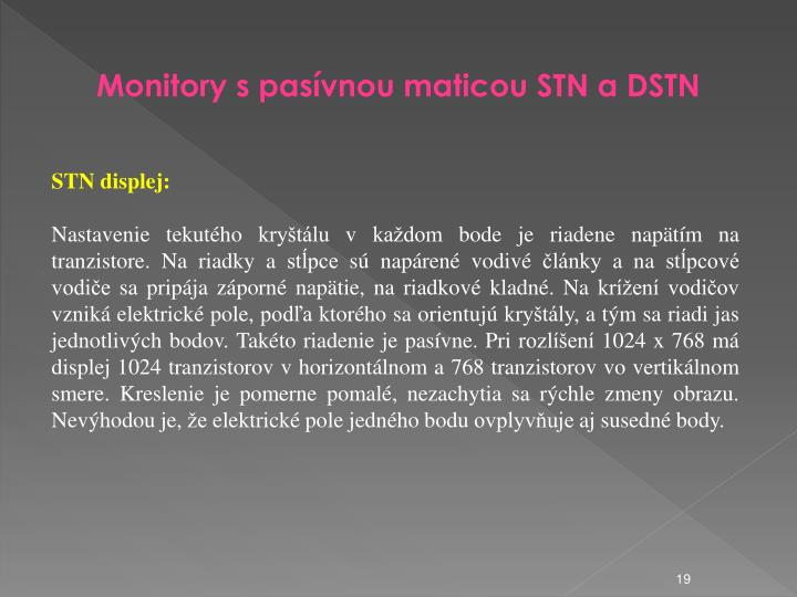 Monitory s pasvnou maticou STN a DSTN