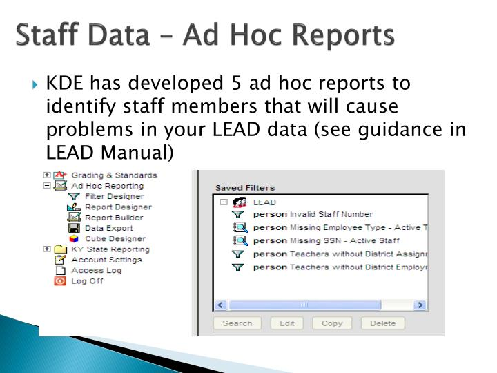 Staff Data – Ad Hoc Reports