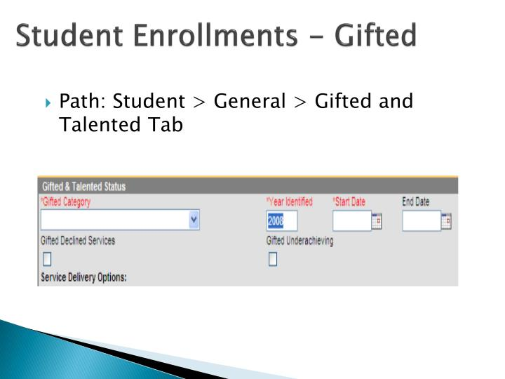 Student Enrollments - Gifted