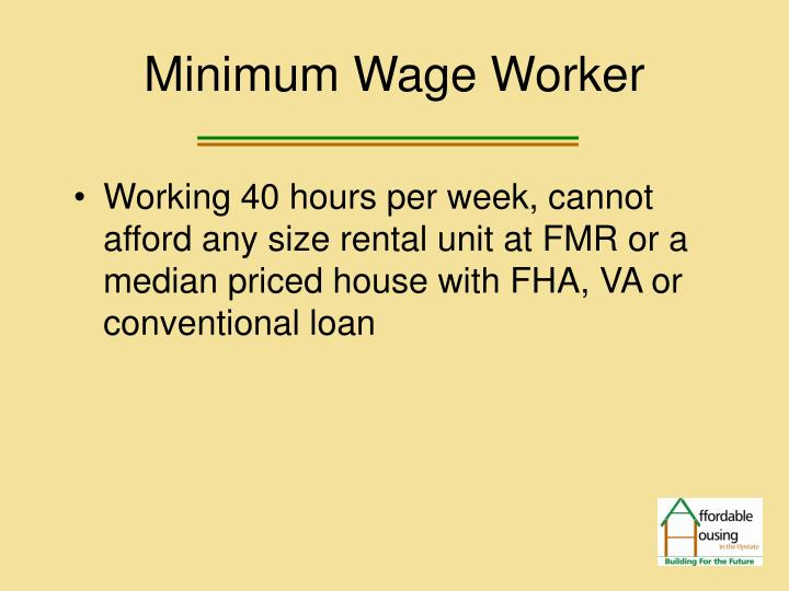 Minimum Wage Worker