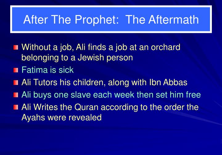 After the prophet the aftermath