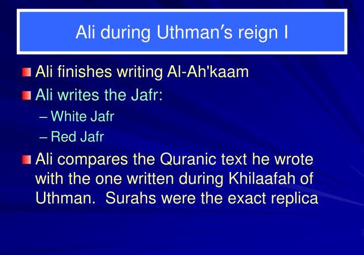Ali during Uthman