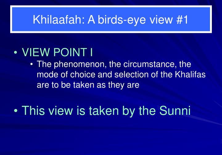 Khilaafah: A birds-eye view #1