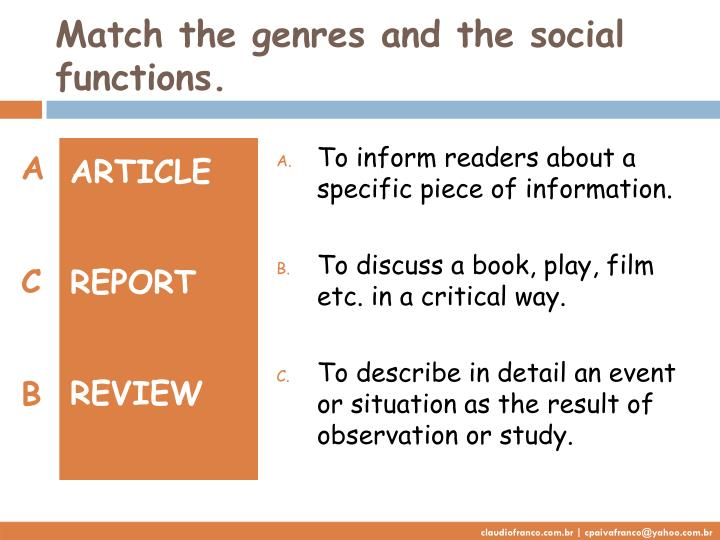 Match the genres and the social functions.