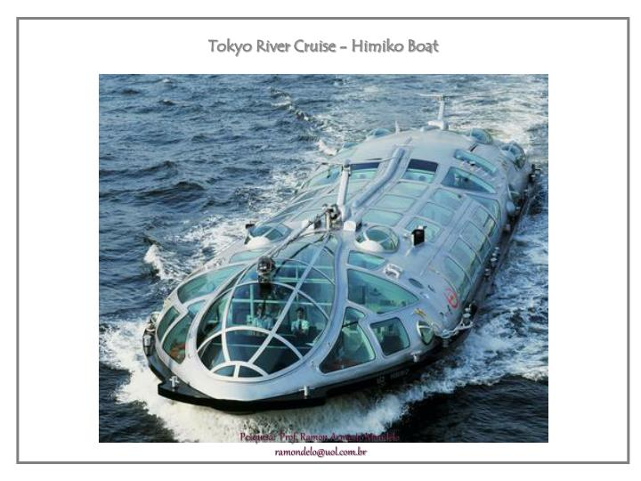 Tokyo River Cruise - Himiko Boat
