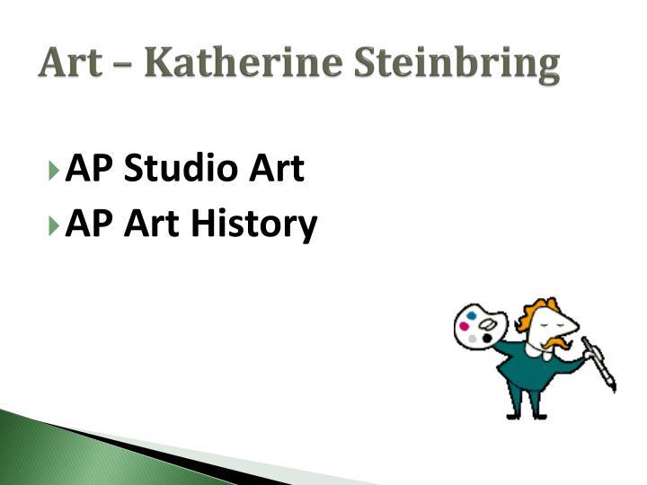 Art – Katherine Steinbring