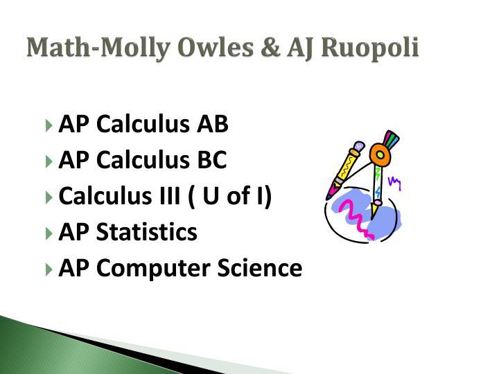 Math-Molly Owles & AJ Ruopoli