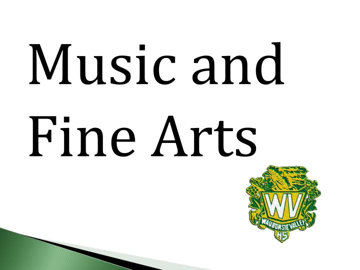 Music and Fine Arts