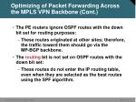 optimizing of packet forwarding across the mpls vpn backbone cont