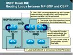 ospf down bit routing loops between mp bgp and ospf